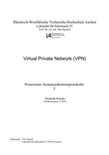 Virtual Private Network (VPN) - Informatik 4