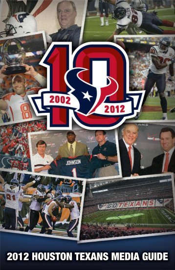 2012 HOUSTON TEXANS MEDIA GUIDE - Parent Directory - NFL.com