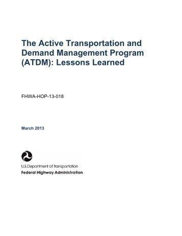 The Active Transportation and Demand Management Program ...