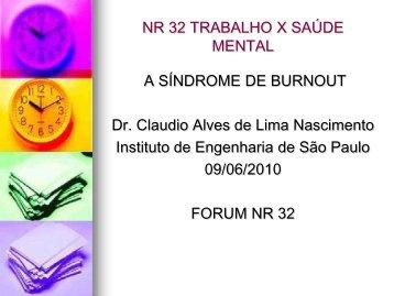 NR 32 TRABALHO X SAÚDE MENTAL - Instituto de Engenharia