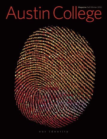 Magazine Fall/Winter 2012 - Austin College Magazine