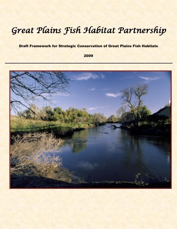 Strategic Conservation of Great Plains Fish Habitats - PrairieFish.org
