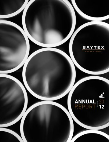2012 Annual Report - Baytex Energy Corp.