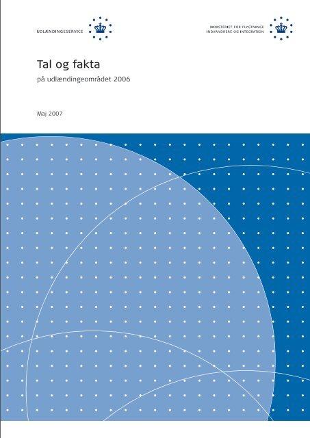 """""""Tal og fakta på udlændingeområdet 2006""""(pdf) - Ny i Danmark"""