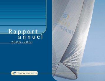 Rapport annuel 2000-2001 - Cégep de Trois-Rivières