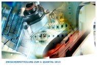 zwischenmitteilung zum 3. quartal 2013 - HTI - High Tech Industries ...