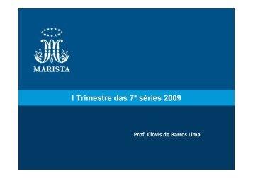 I Trimestre das 7ª séries 2009