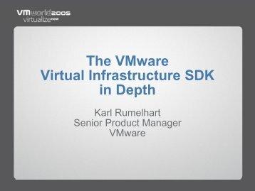 The VMware Virtual Infrastructure SDK in Depth