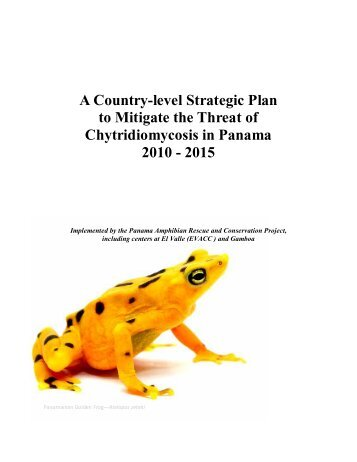 Panama Amphibian Rescue Strategic Plan