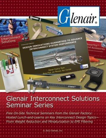 Glenair Interconnect Solutions Seminar Series Brochure - Glenair, Inc.