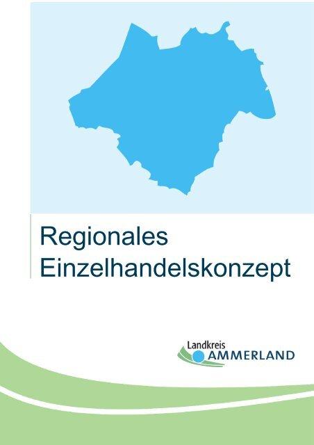 regionales Einzelhandelskonzept - Landkreis Ammerland