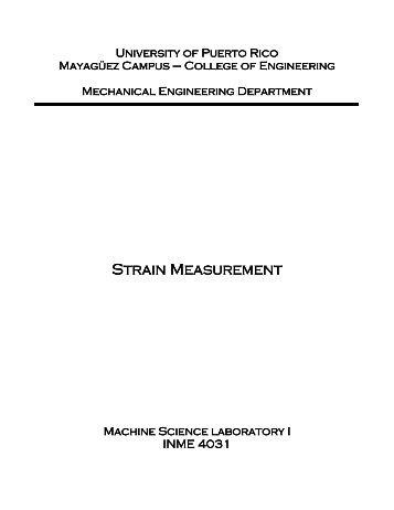 Strain Measurement Strain Measurement - Mechanical Engineering ...
