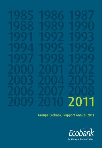 Groupe Ecobank, Rapport Annuel 2011