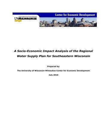 A Socio-Economic Impact Analysis of the Regional ... - UW-Milwaukee