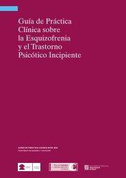 Guía de Práctica Clínica sobre la Esquizofrenia y el Trastorno ...