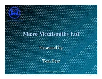 Micro Metalsmiths Ltd