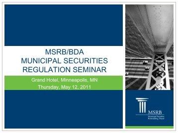 MSRB/BDA MUNICIPAL SECURITIES REGULATION SEMINAR