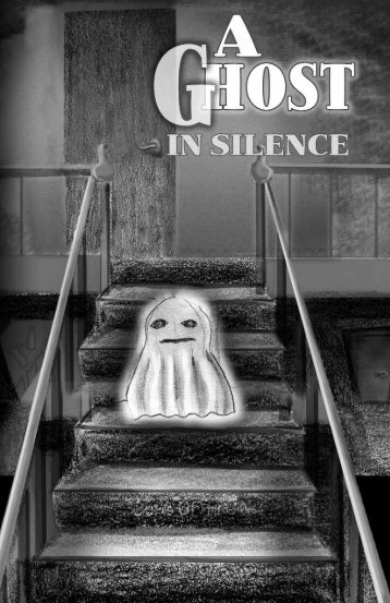 A Ghost in Silence