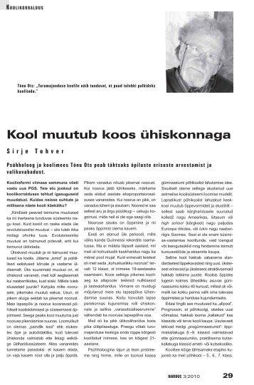 Kool muutub koos ühiskonnaga (Sirje Tohveri intervjuu ... - Haridus