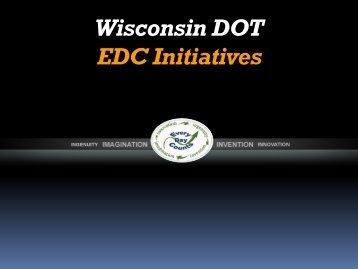 Wisconsin DOT EDC Initiatives