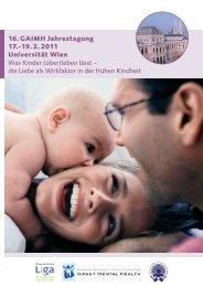 16. GAIMH Jahrestagung 17.-19. 2. 2011 Universität Wien Was ...