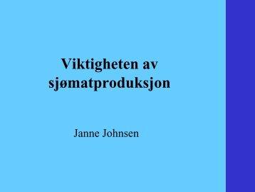 Viktigheten av sjømatproduksjon - Janne Johnsen - BluePlanet AS