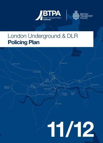 London Underground & DLR Policing Plan - British Transport Police