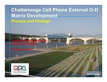 Chattanooga Cell Phone External O-D Matrix Development