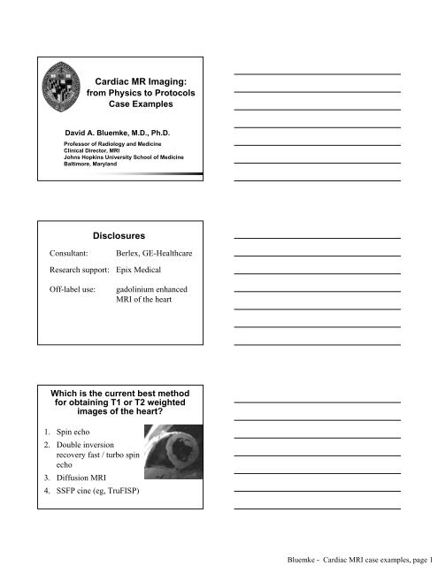 Cardiac MR Imaging: Disclosures - Johns Hopkins Radiology