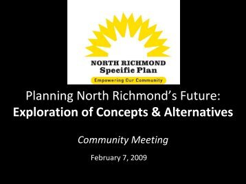 North Richmond Community Meeting - North Richmond Plan