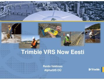 Trimble VRS Now Eesti - AlphaGIS