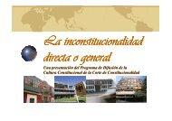 La Inconstitucionalidad Directa o General - Corte de ...