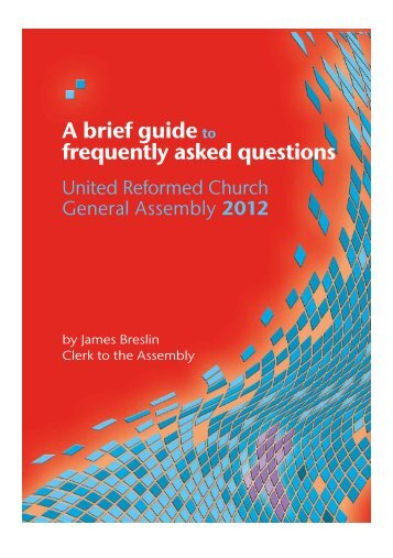 A Brief Guide to GA 2012 - United Reformed Church General ...