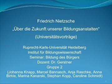 Nietzsche Präsentation - Ruprecht-Karls-Universität Heidelberg