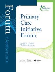 October 13 – 14, 2010 e Westin Edmonton - Primary Care Initiative