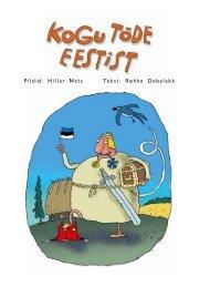 Pildid: Hillar Mets Tekst: Rohke Debelakk - Eesti Instituut