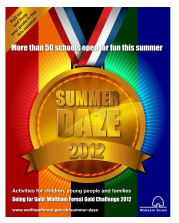 Summer Daze for 2012 - Waltham Forest Council