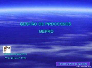 GESTÃO DE PROCESSOS GEPRO - Inpe
