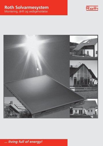 Roth solvarmesystemer, montering, drift og vedligeholdelse