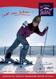 lust auf ... kulinarik, wellness, sport, winter - Sporthotel Frühauf