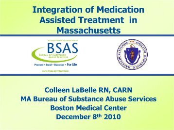 Integration of Medication Assisted Treatment in Massachusetts ...
