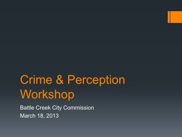Crime and Perception Presentation from March 18 2013 Workshop