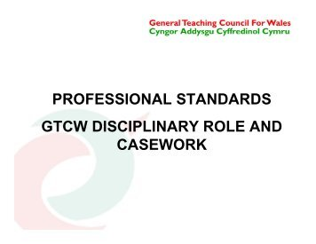 GTCW disciplinary role and casework