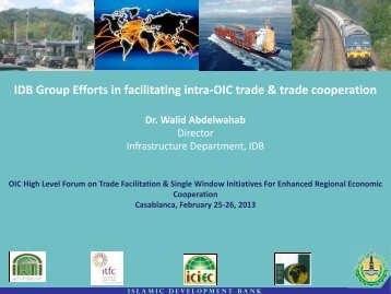 IDB Group Efforts in facilitating intra-OIC trade & trade ... - ICDT