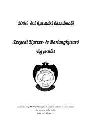 2006. évi kutatási beszámoló Szegedi Karszt- és Barlangkutató ...