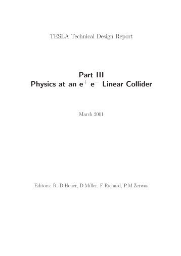 Part III - ACFA Joint Linear Collider Physics and Detector Working ...