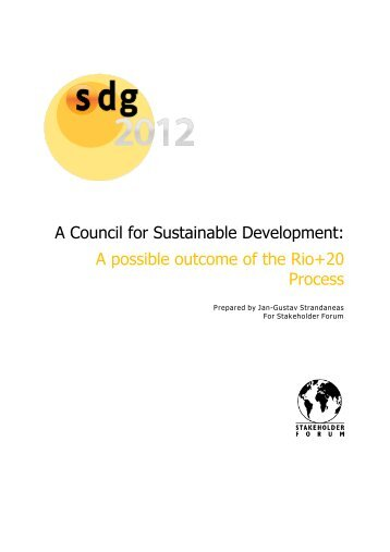 A Council for Sustainable Development: A possible outcome - Rio+20