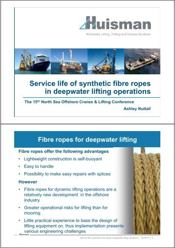 Service life of synthetic fibre ropes i d t lifti ti in deepwater lifting ...