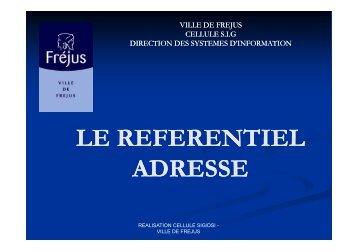 Retour d'expérience - Référentiel adresse Fréjus