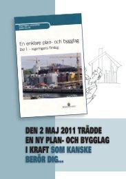 Den 2 maj 2011 träDDe en ny plan- och bygglag i kraft ... - Degerfors